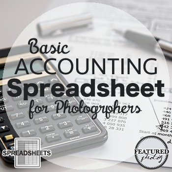 Simplified Accounting Spreadsheets | Photographers and Photography