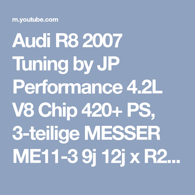 Audi R8 2007 Tuning By Jp Performance 42l V8 Chip 420 Ps