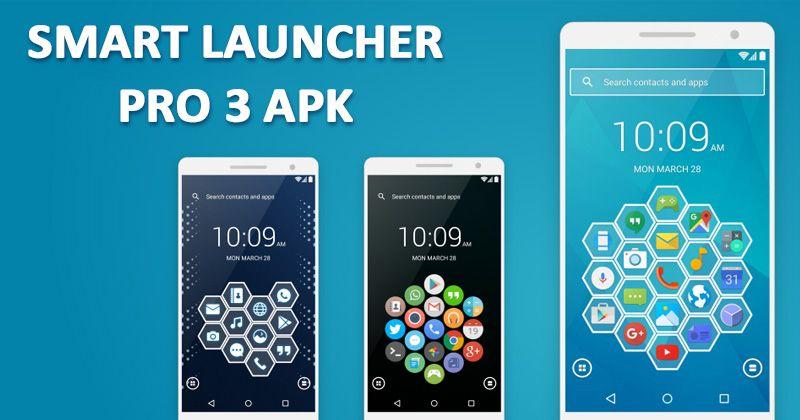 Smart Launcher Pro 3 APK 3 26 05 Latest Version Free Download 2018