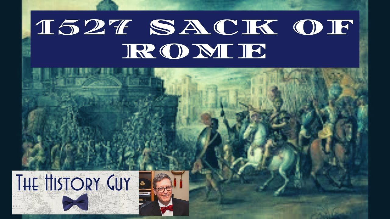 The 1527 Sack of Rome in 2020 | History guy, Military ...