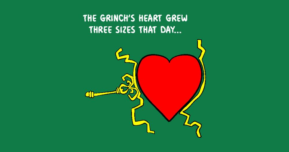Heart Grew Three Sizes Google Search Grinch Heart Grew Grinch Heart Growing