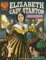 Elizabeth Cady Stanton: Women's Rights Pioneer, Connie Colwell Miller