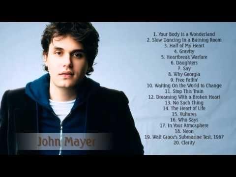 John Mayer Greatest Hits Full Album 2015 Edition The Best Of