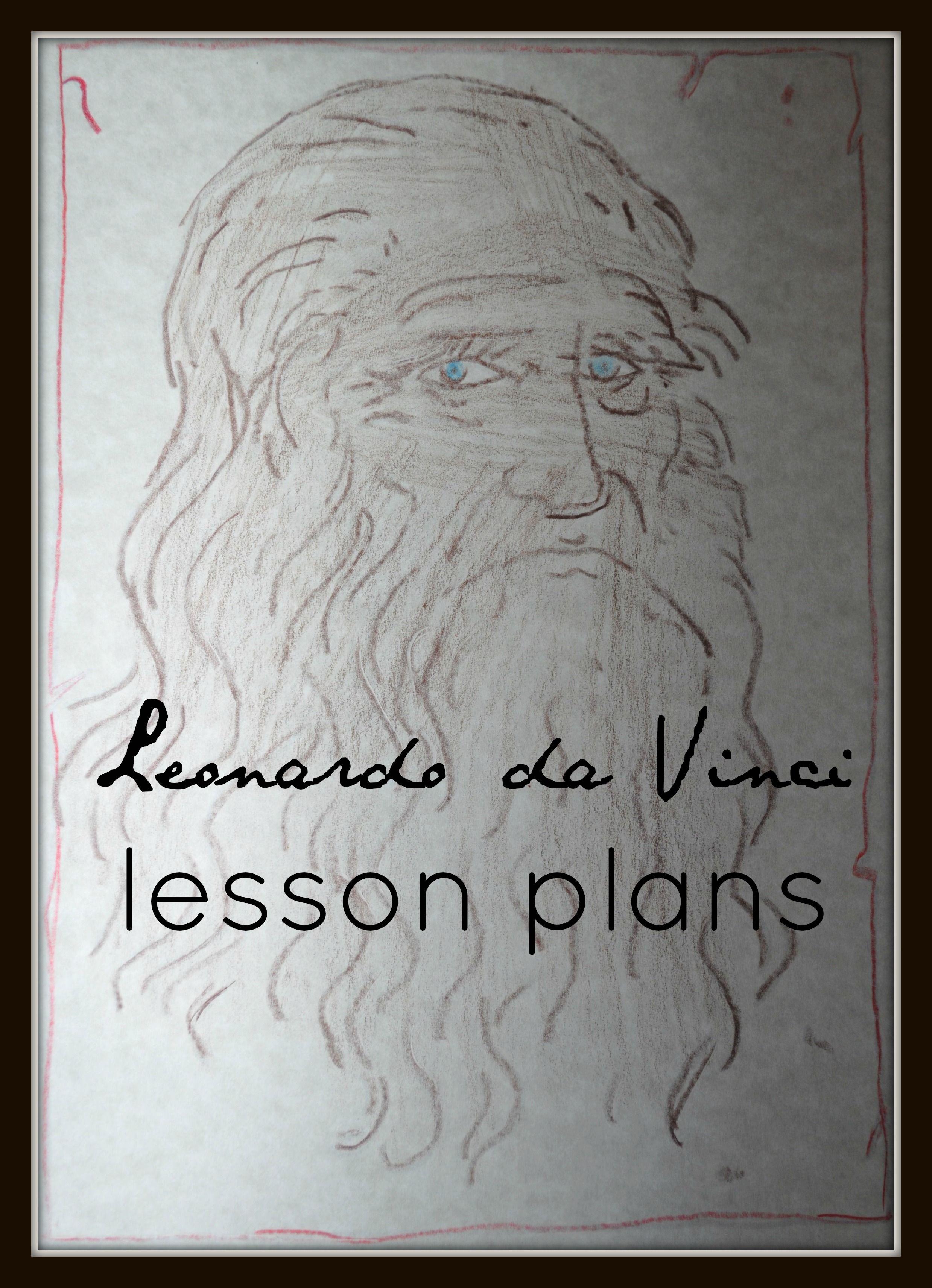 Leonardo Da Vinci Lesson Plans