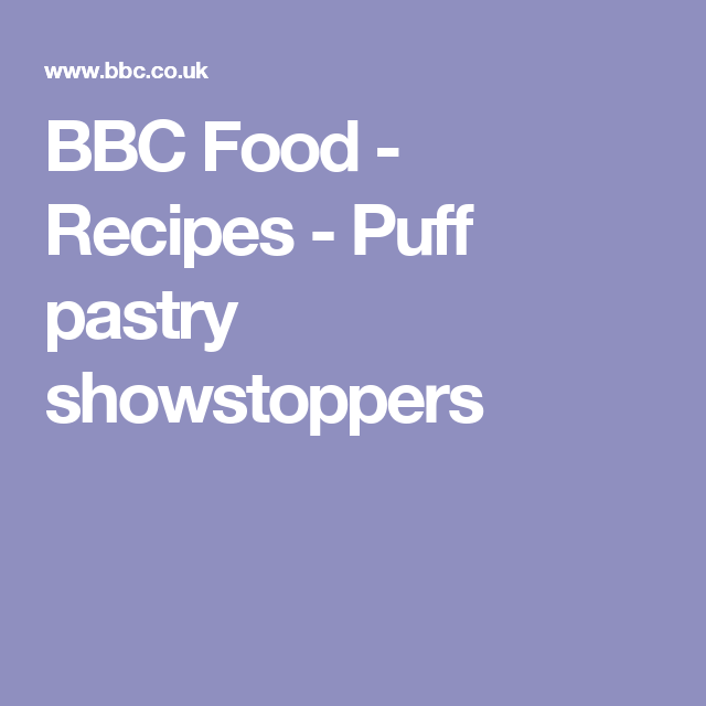 BBC Food - Recipes - Puff pastry showstoppers