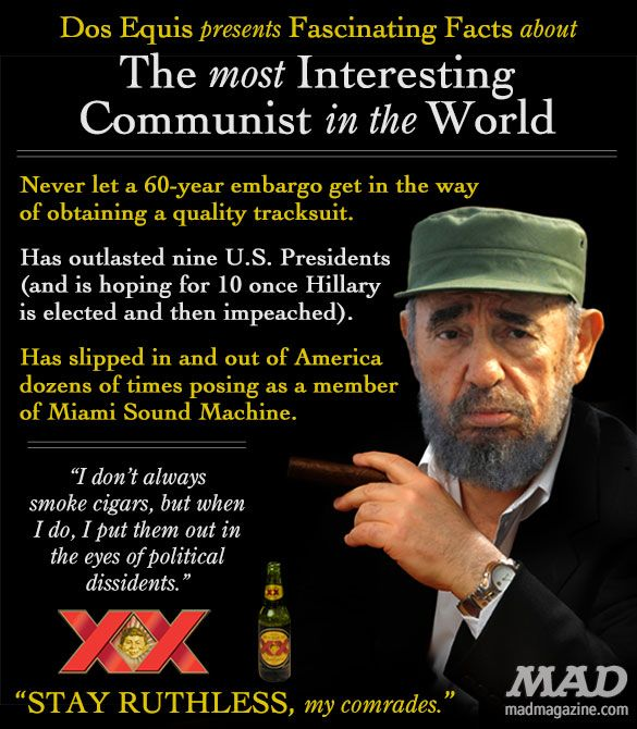 Fidel Castro: The Most Interesting Communist in the World | Mad Magazine