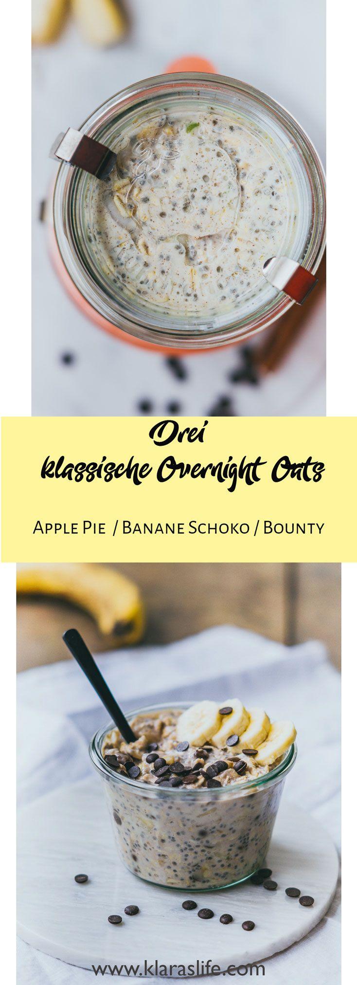 3 Klassische Overnight Oat Rezepte. - Klara`s Life