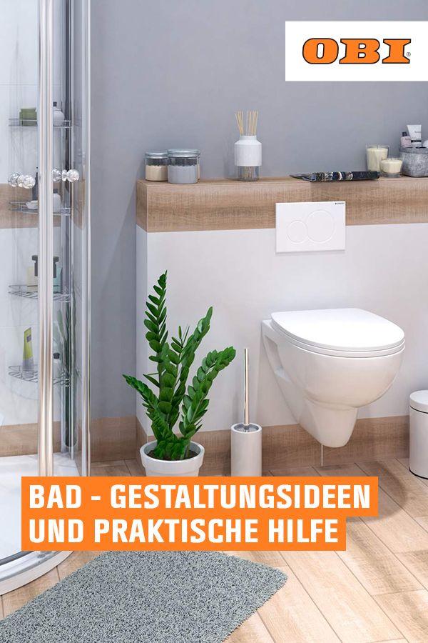 Bad Einrichten Tipps Ideen Rund Ums Badezimmer Obi In 2020 Badezimmer Planen Badezimmer Bad Einrichten
