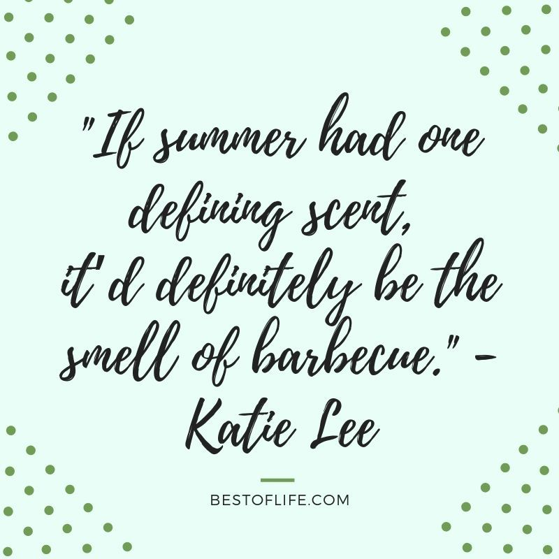11 Happy Summer Fun Quotes To Add A Smile To Your Day Best Quotes Good Life Quotes Bad Day Quotes