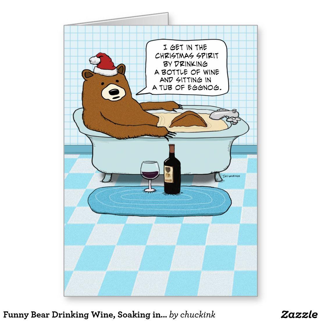 Funny Bear Drinking Wine Soaking in Tub Christmas