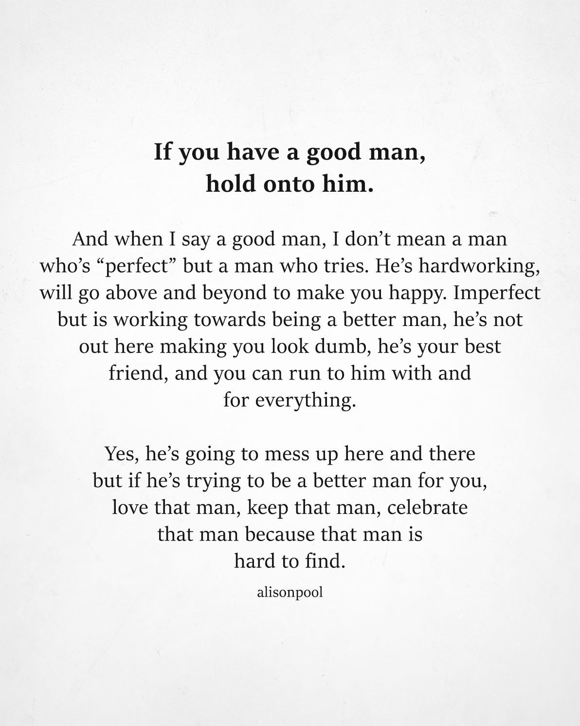 Quotes a good what makes man 30 Best