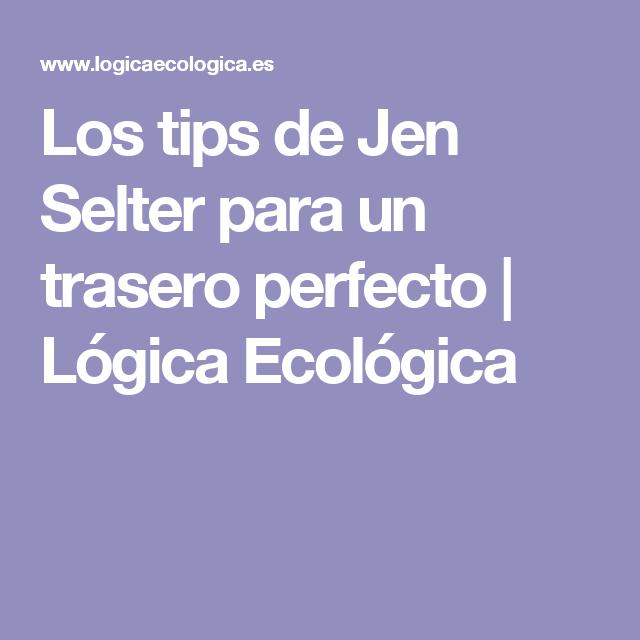 Los tips de Jen Selter para un trasero perfecto | Lógica Ecológica