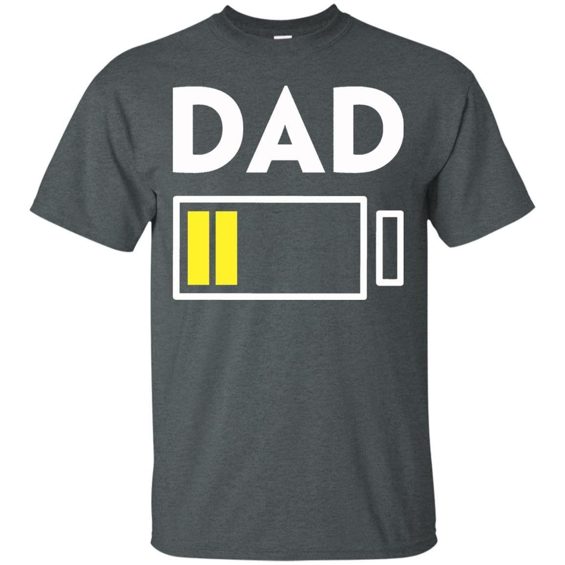 Dad Full Battery Energy T-Shirt