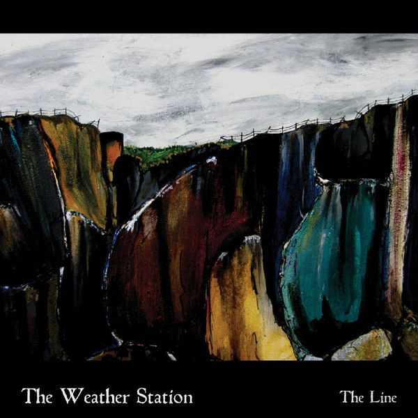 The Weather Station - The Line