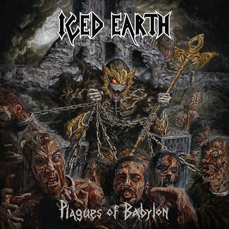 """""""Plagues Of Babylon"""" By Iced Earth"""