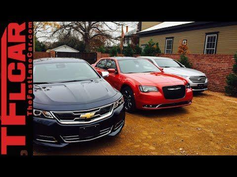 2015 Chrysler 300 Vs Chevy Impala Vs Ford Taurus Mashup Review In Tfl4k Chevy Impala Chrysler 300 Chrysler