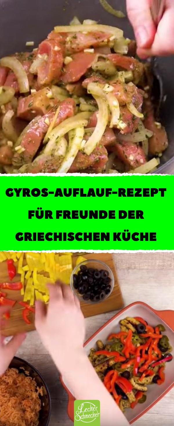 Gyros-Auflauf-Rezept für Freunde der griechischen Küche. #Rezepte ...