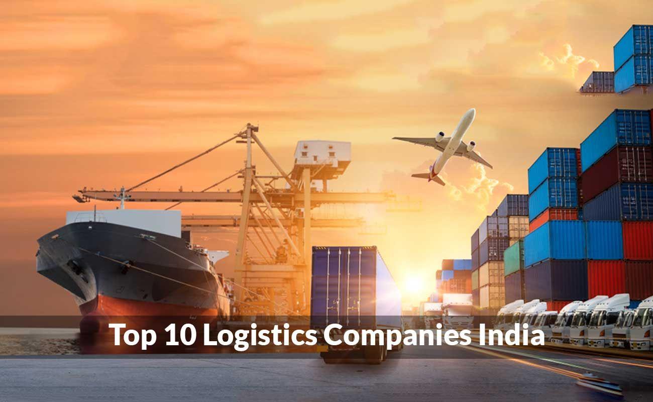 Top 10 Logistics Companies in India in 2020 Logistics