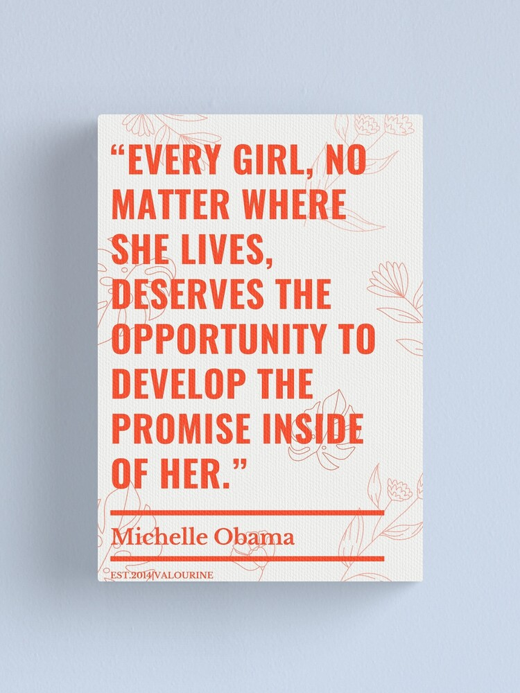 20  | Michelle Obama Quotes | 200718 | Female Leadership Quotes  Canvas Print by valourine