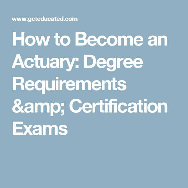 how to become an actuary degree requirements