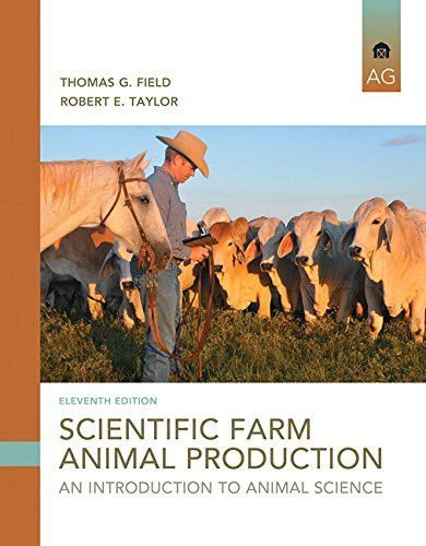 Scientific Farm Animal Production: An Introduction (11th Edition