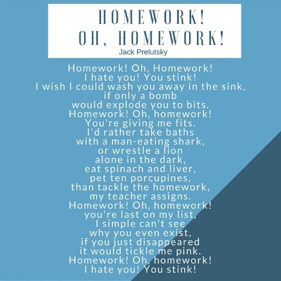 homework oh homework poem by jack prelutsky