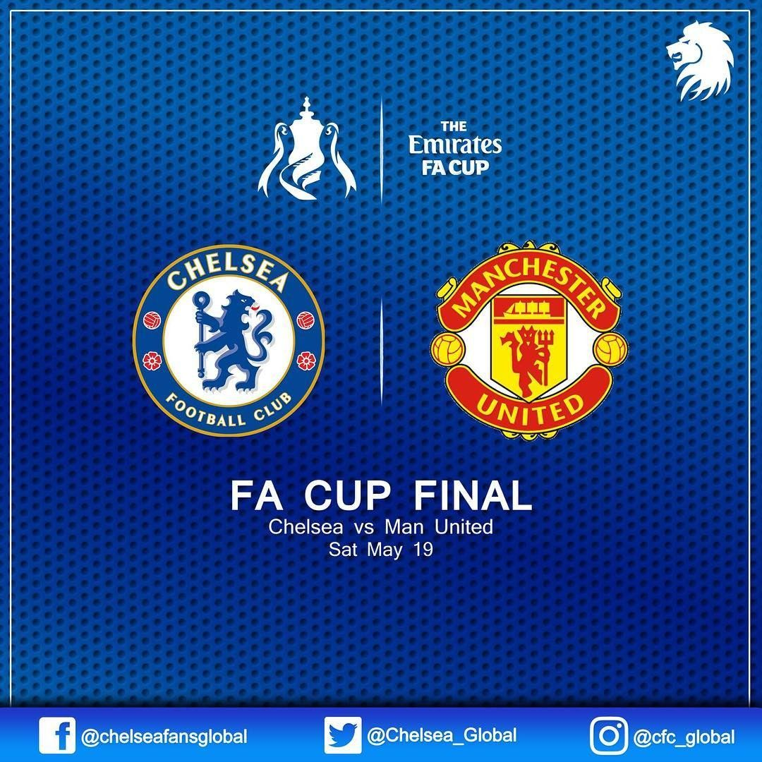 The Emirates Fa Cup Final Chelsea Vs Manchester United Saturday 19 May Wembley Stadium Cfc Chemun Facup Mufc Chelsea Fa Cup Chelsea Football Fa Cup Final