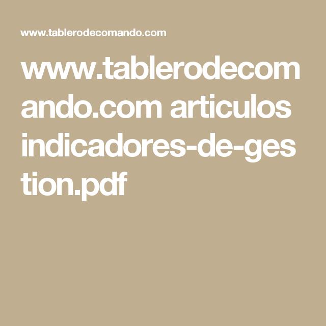 www.tablerodecomando.com articulos indicadores-de-gestion.pdf ...
