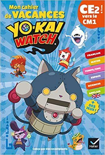 Telecharger Mon Cahier De Vacances Yo Kai Watch Ce2 Vers Le