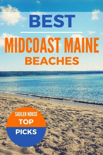 Find The Best Midcoast Maine Beaches Boston Pinterest Vacation