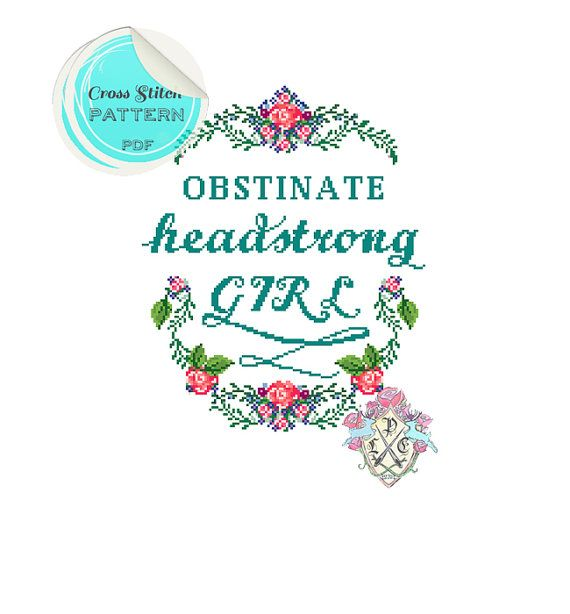 Obstinate, headstrong girl. Pride and Prejudice. Jane Austen Quote. Cross Stitch Pattern. Digital Download PDF.