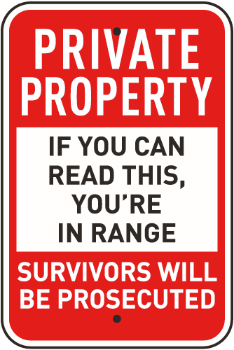 If You Can Read This You Re In Range Sign F8027 Property Signs Private Property Signs Badass Quotes