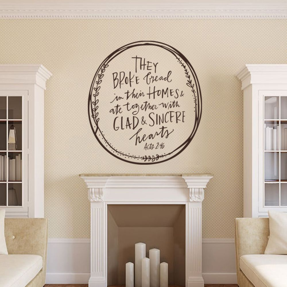 Bible verse sticker they broke bread in their homes acts 2 46 they broke bread in their homes ate together with glad and sincere hearts acts kitchen wall decal dining room decordark brownl home decor deals amipublicfo Choice Image