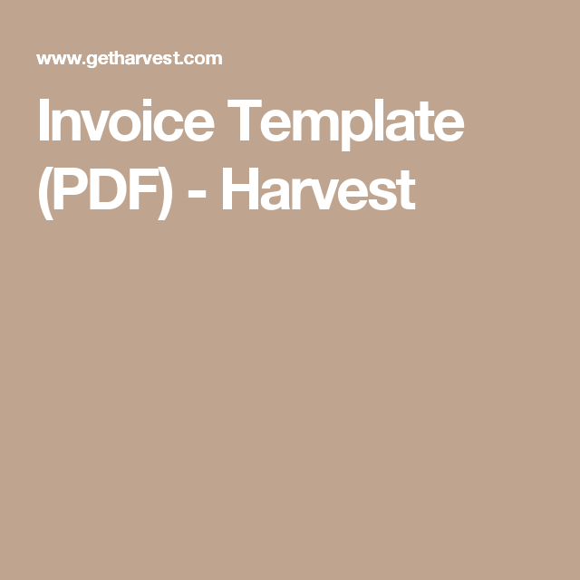 Invoice Template (PDF) - Harvest | Bill | Pinterest | Pdf and Template