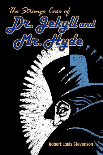 The Strange Case Of Dr Jekyll And Mr Hyde Books In 2018