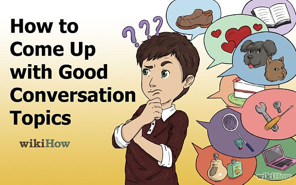 000 Come Up with Good Conversation Topics Conversation