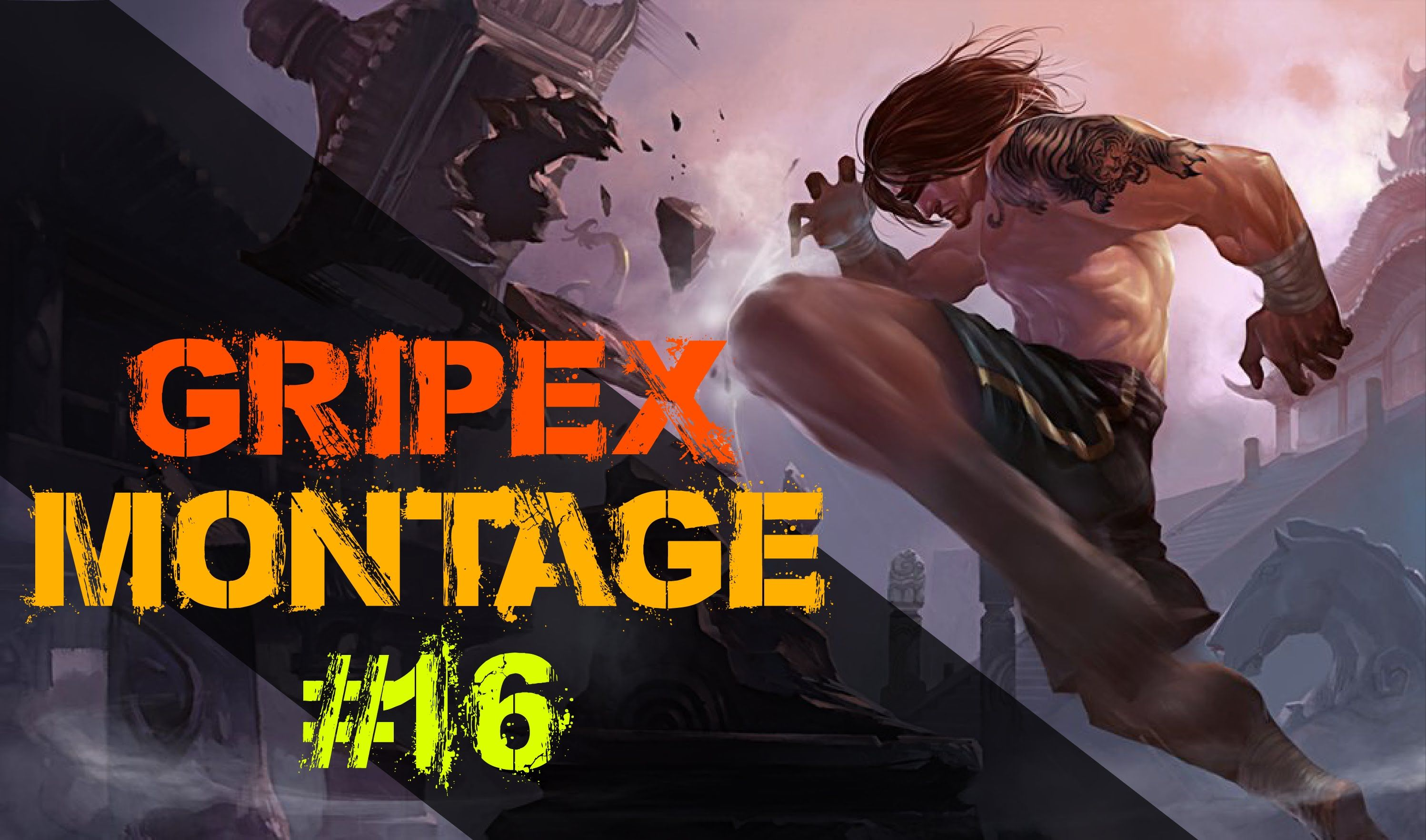 Gripex Lee Sin montage #16! Simply Subscribe and get yourself updated~ Join us on Facebook: facebook.com/ProPlaysGame/ Twitter: twitter.com/Pro_Plays_Game ==...