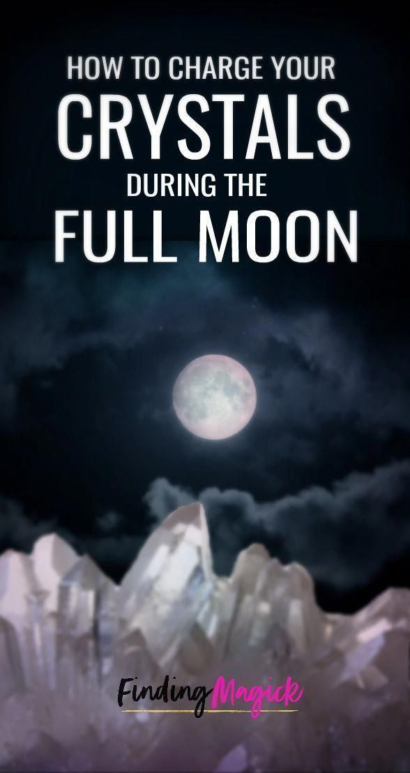 How to Charge Crystals and Gemstones during Full Moon ...