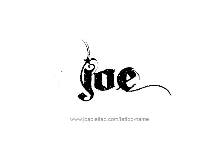 Joe Name Tattoo Designs Name Tattoos Tattoo Designs Name Tattoo Designs