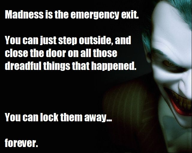 Some People Think That Madness Is The Access Pass To Life