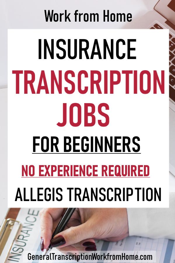Insurance Transcription Work From Home With Allegis Transcription