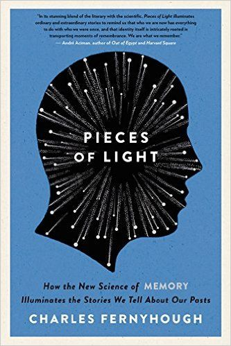 Amazon pieces of light how the new science of memory amazon pieces of light how the new science of memory illuminates the stories we tell about our pasts 9780062237903 charles fernyhough boo fandeluxe Choice Image