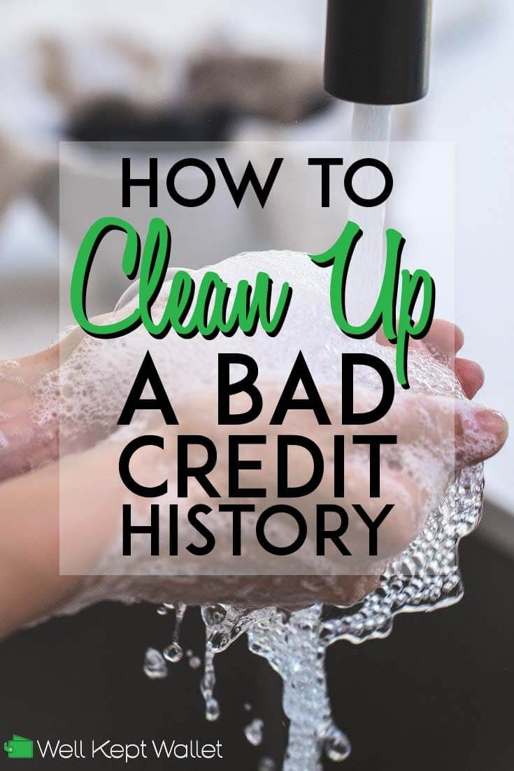 How to clean up bad credit in 2020 with images bad