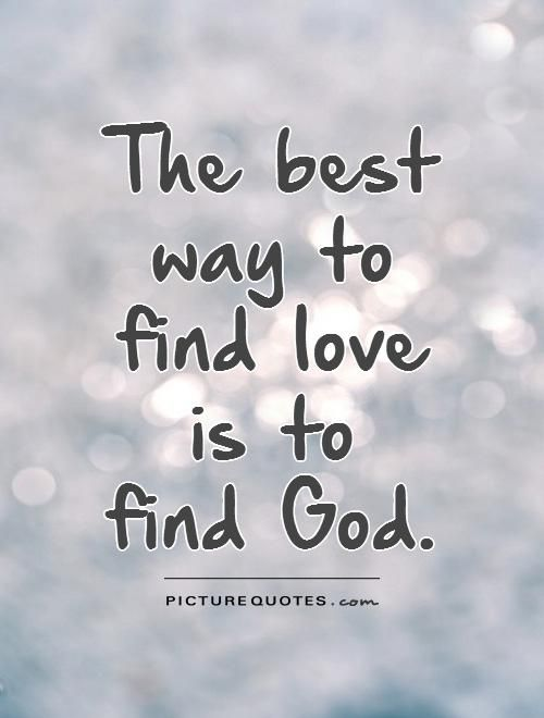 God's Love Quotes Unconditional Love Faith  Pinterest  Finding God Bible And