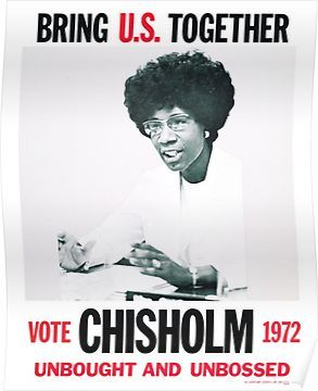 Shirley Chisholm for President Poster