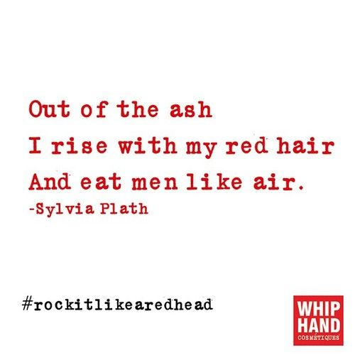 Pin By Vanessa Ellis On Red Head And Proud Redhead Quotes Red Hair Quotes Ginger Quotes