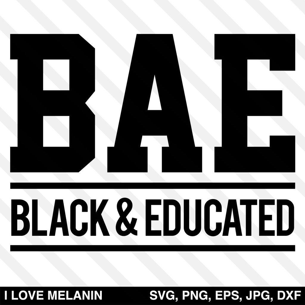 Download BAE Black And Educated SVG | Black lives matter art, Free ...