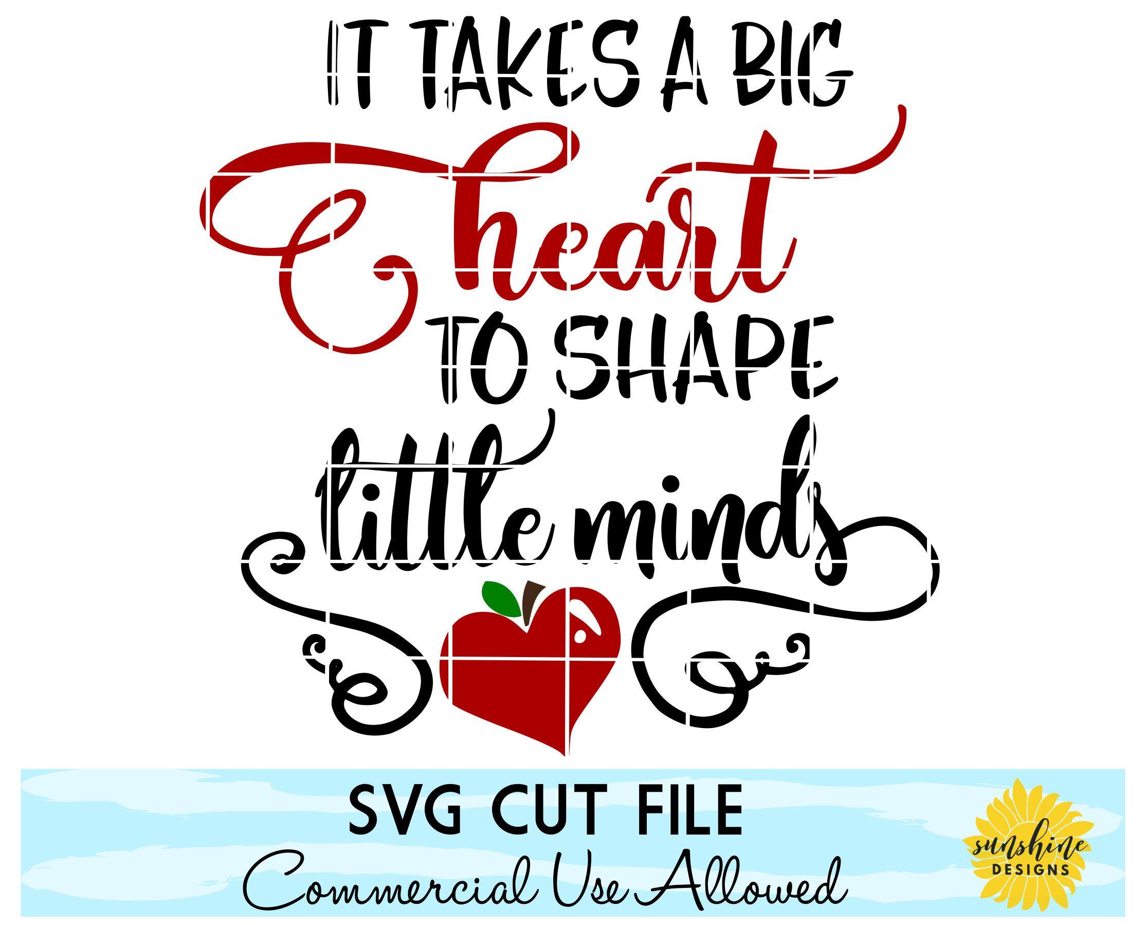 Teacher SVG, It Takes a Big Heart To Shape Little Minds