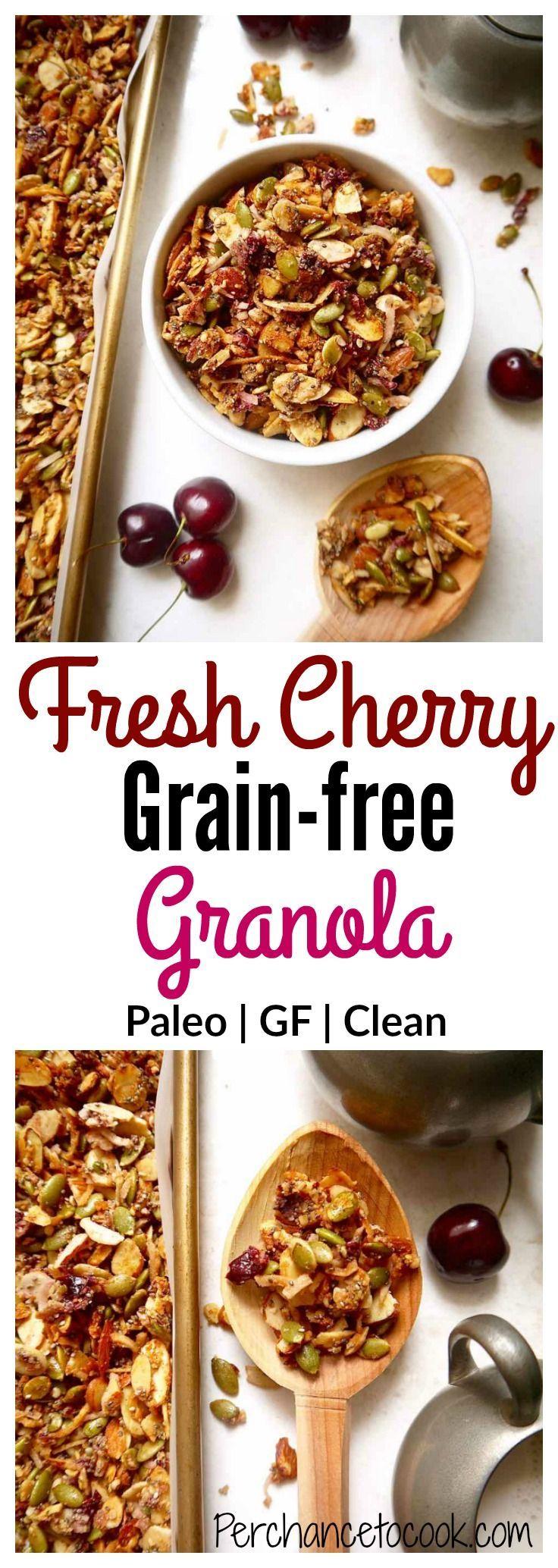 Fresh cherry grainfree granola paleo gf perchance to