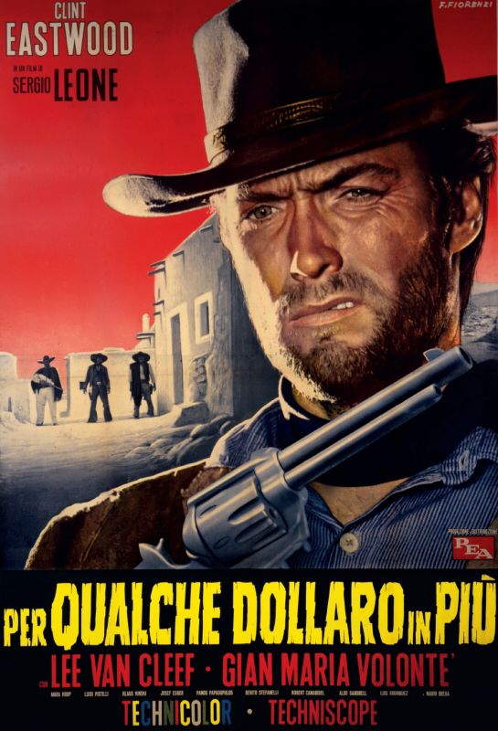 Per Qualche Dollaro In Piu Sergioleone 1965 Manifesto Eastwood Movies Clint Eastwood Movies Movie Posters Vintage